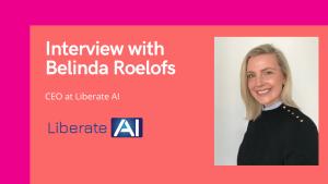 elinda Roelofs, CEO at Liberate