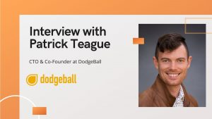 aiTech Trend Interview with Patrick, CTO of DodgeBall