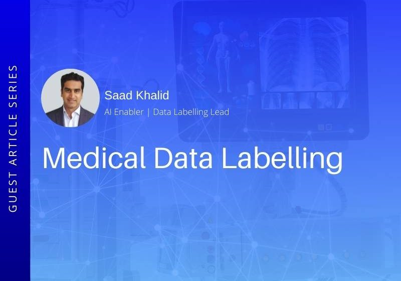 How does Medical Data Labelling work? 