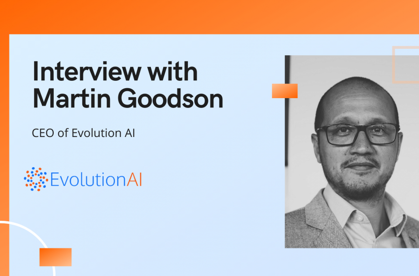 aiTech Trend Interview with Martin Goodson, CEO of Evolution AI