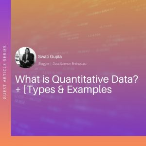 What is Quantitative Data – Definition, Examples